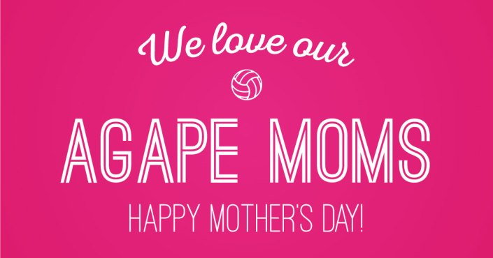 Happy Mother's Day to our Agape Moms